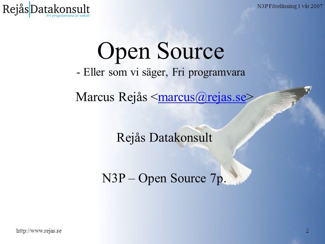 N3P Föreläsning 1 vår 2007 http://www.rejas.se3 Om Marcus Rejås ● 34 årig, dataingenjör, pappa, hoj-åkare, seglare, arbetsnarkoman, datornörd, öldrickare, Norrtäljebo,...