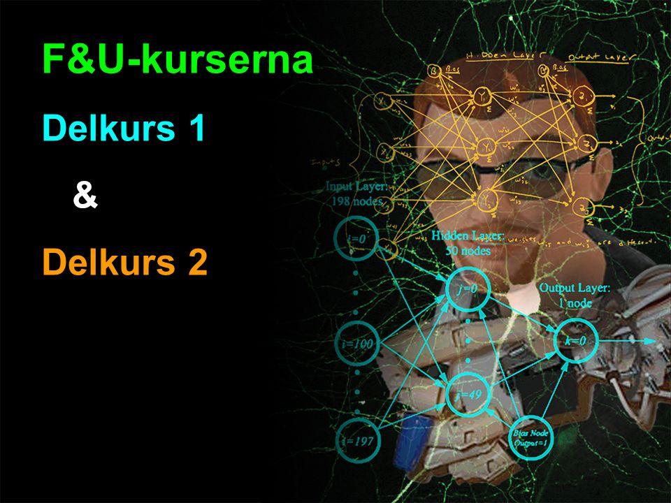 F&U-kurserna Delkurs 1 & Delkurs 2