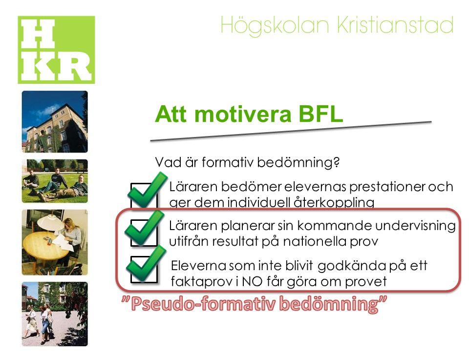 Att motivera BFL