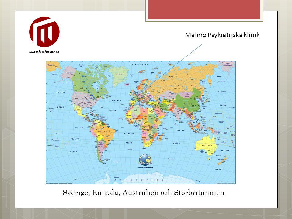 Sverige, Kanada, Australien och Storbritannien Malmö Psykiatriska klinik
