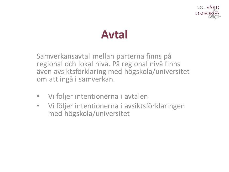 Avtal Samverkansavtal mellan parterna finns på regional och lokal nivå.