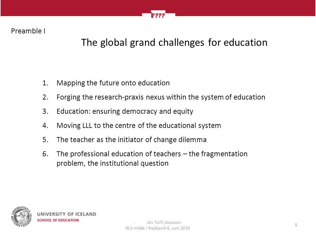 The field of education - distinct subfields.Jón Torfi Jónasson NLS möde i Reykjavík 6.