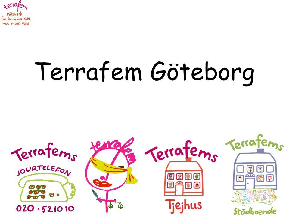  Terrafem Göteborg är en kvinnojour som vänder sig till utsatta flickor och kvinnor med utländsk härkomst.