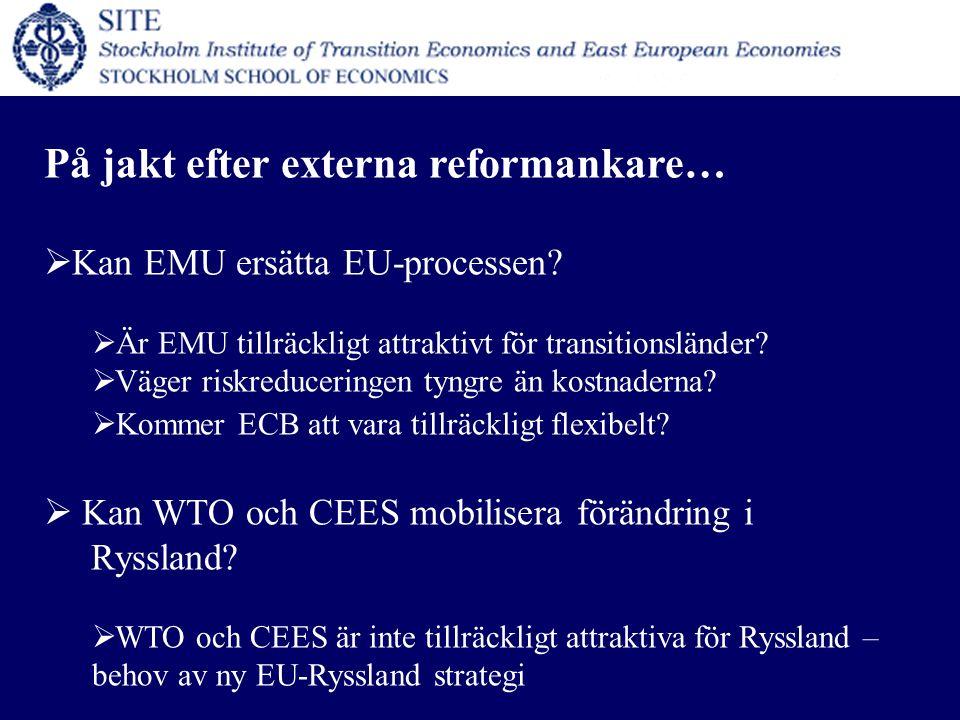 På jakt efter externa reformankare…  Kan EMU ersätta EU-processen.