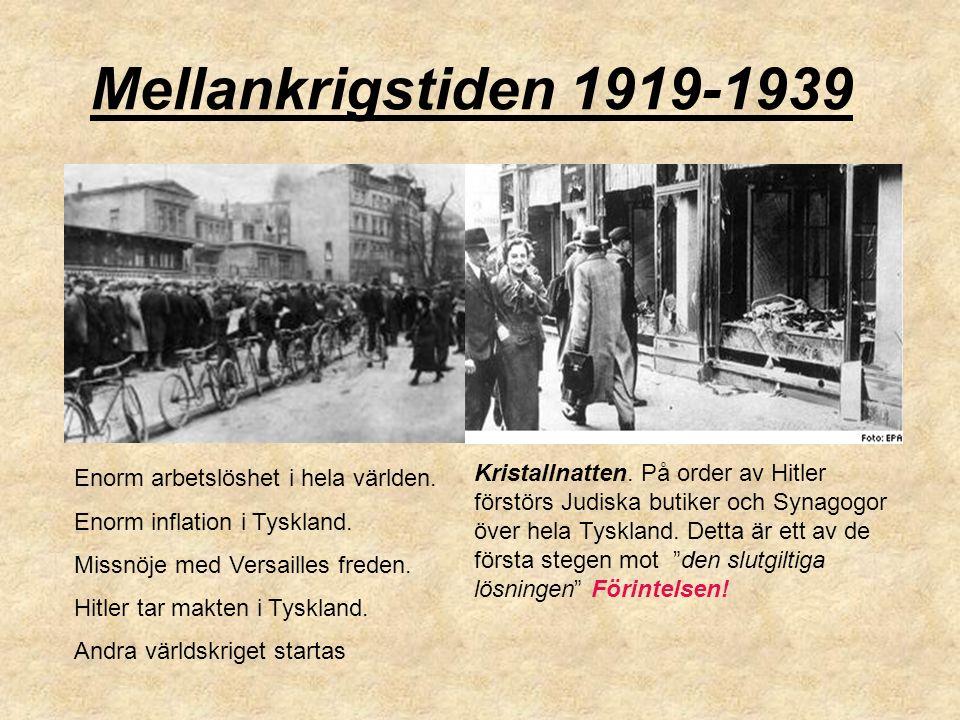 Mellankrigstiden 1919-1939 Enorm arbetslöshet i hela världen.