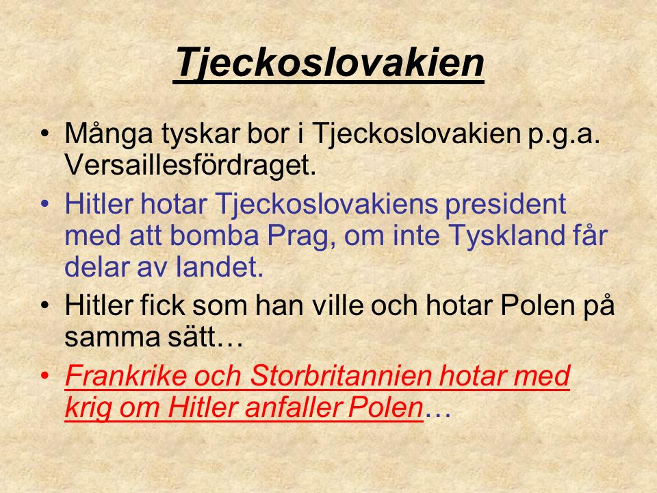 Tjeckoslovakien Många tyskar bor i Tjeckoslovakien p.g.a.