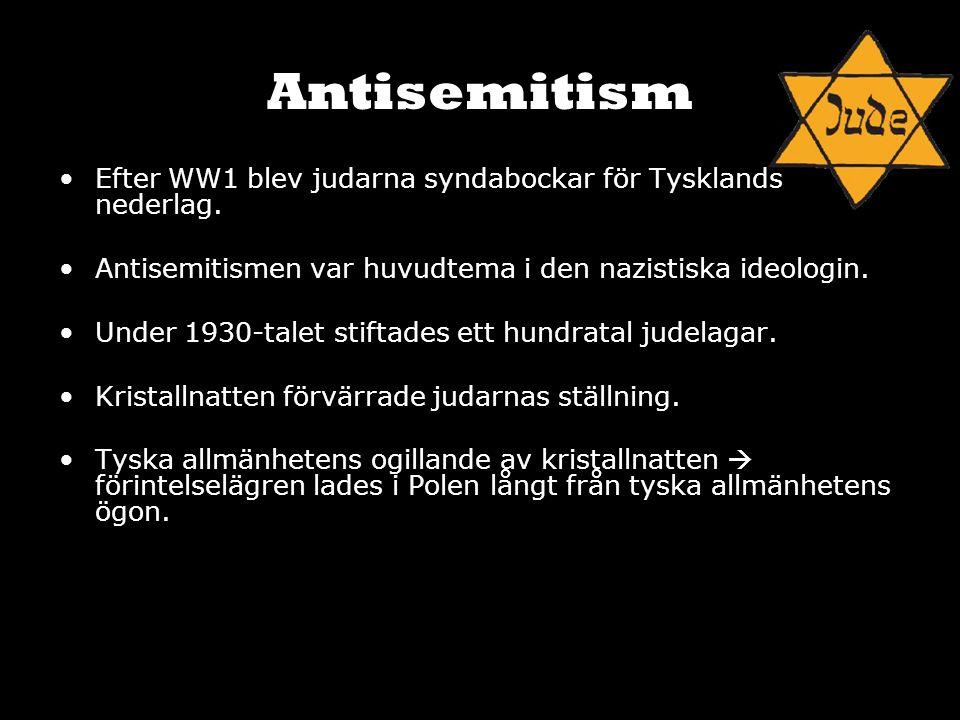 Antisemitism Efter WW1 blev judarna syndabockar för Tysklands nederlag. Antisemitismen var huvudtema i den nazistiska ideologin. Under 1930-talet stif