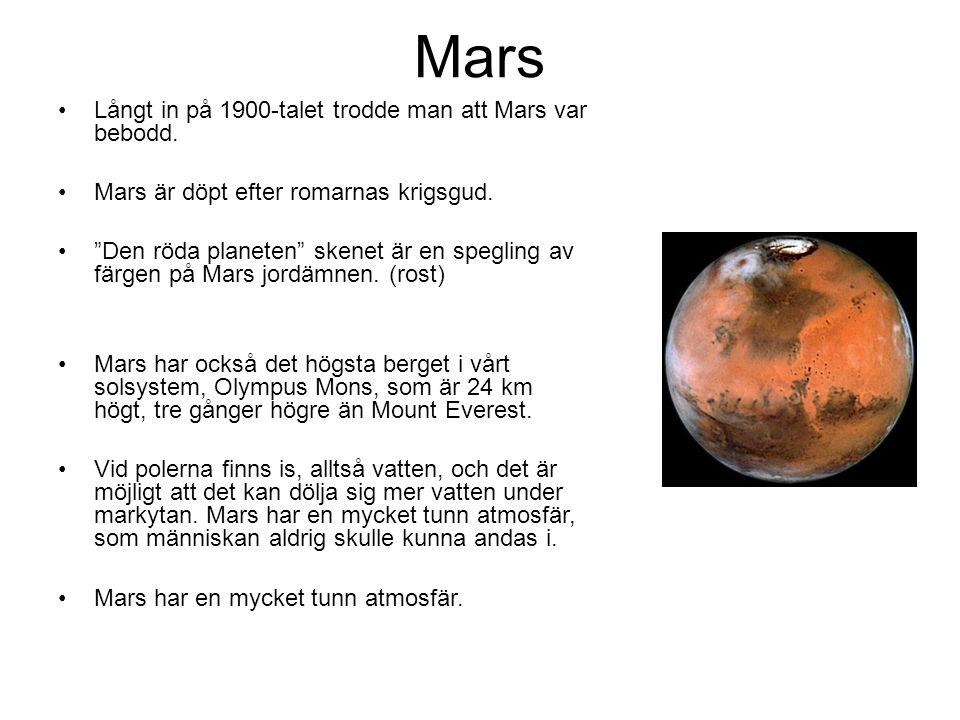 """Mars Långt in på 1900-talet trodde man att Mars var bebodd. Mars är döpt efter romarnas krigsgud. """"Den röda planeten"""" skenet är en spegling av färgen"""