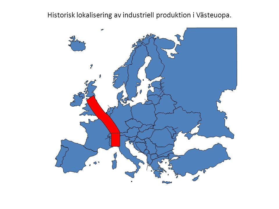 Historisk lokalisering av industriell produktion i Västeuopa.