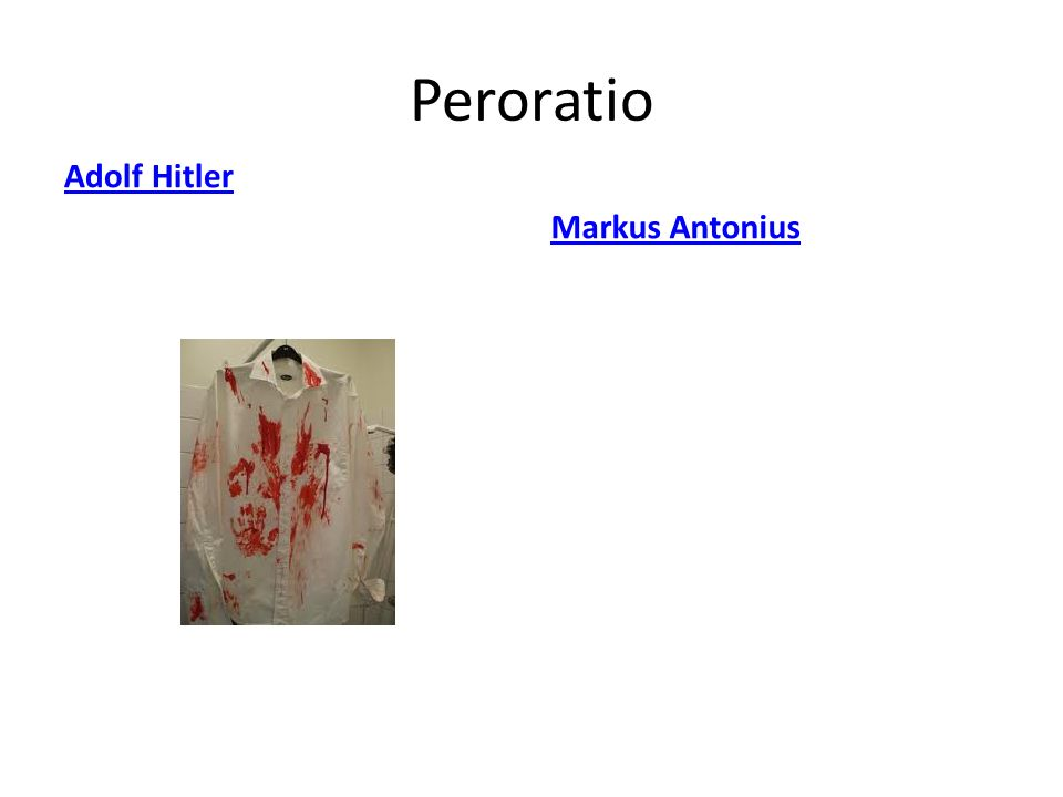 Peroratio Adolf Hitler Markus Antonius