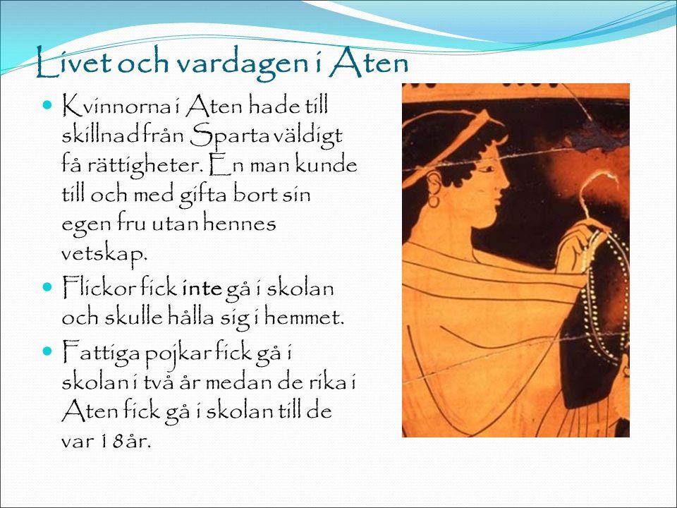 Livet och vardagen i Aten Kvinnorna i Aten hade till skillnad från Sparta väldigt få rättigheter.
