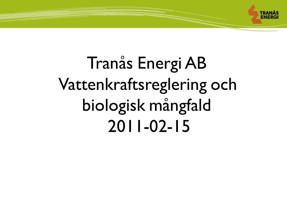 Tranås Energi AB Vattenkraftsreglering och biologisk mångfald 2011-02-15