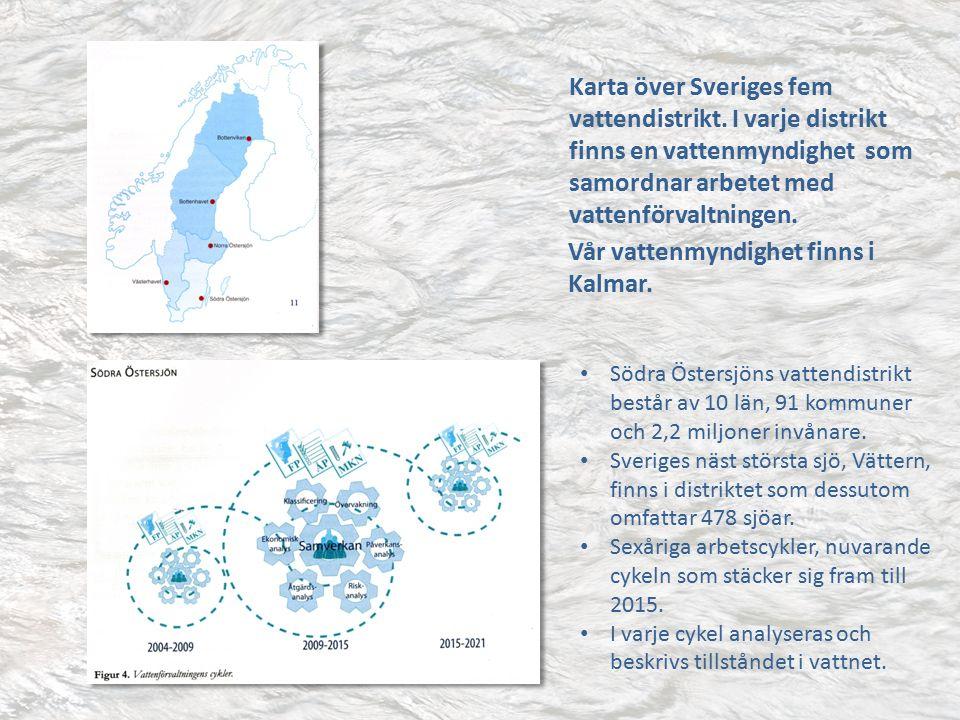 Karta över Sveriges fem vattendistrikt. I varje distrikt finns en vattenmyndighet som samordnar arbetet med vattenförvaltningen. Vår vattenmyndighet f