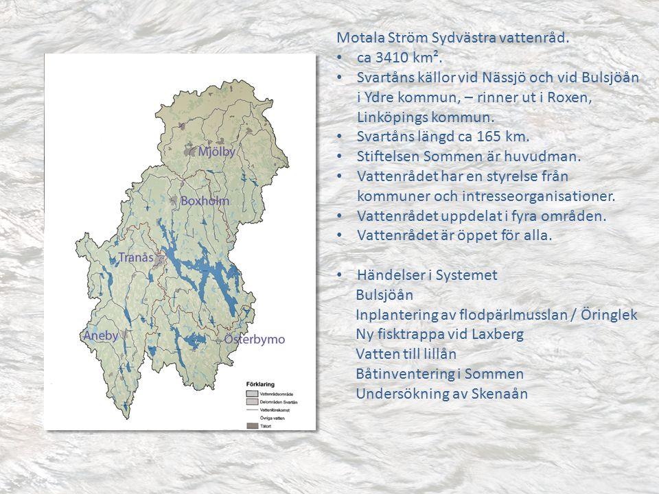 Motala Ström Sydvästra vattenråd. ca 3410 km².
