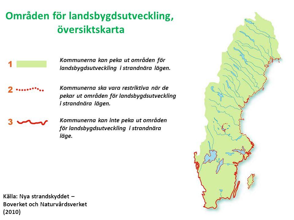 Områden för landsbygdsutveckling, översiktskarta Källa: Nya strandskyddet – Boverket och Naturvårdsverket (2010) Kommunerna kan peka ut områden för landsbygdsutveckling i strandnära lägen.