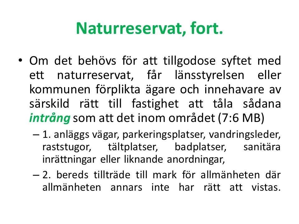 Naturreservat, fort.