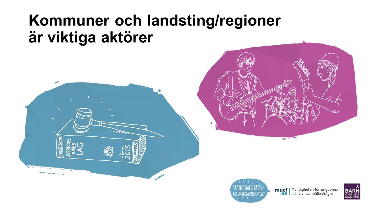 Kommuner och landsting/regioner är viktiga aktörer