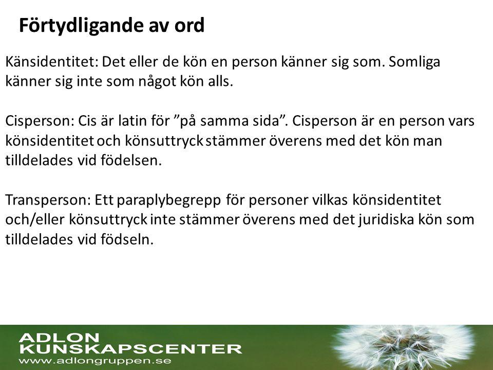 Särskilt utsatta individer Personer med könsdysfori som vistas i Sverige utan tillstånd Fortsatt behandling med könskonträra hormoner då hormonbehandling påbörjats bör ses som vård som inte kan anstå Äldre personer som påbörjat utredning relativt sent i livet.