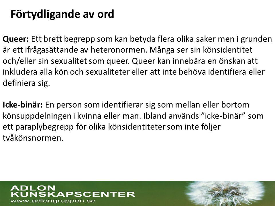 Hälsan bland transpersoner i Sverige Hälsan och hälsans bestämningsfaktorer för transpersoner Folkhälsomyndigheten (2015) 800 respondenter 53 procent av respondenterna 15–29 år gamla (åldersspann 15 – 94 år) Olika transidentiteter: transsexuell, transvestit och intergender Hög andel högutbildade Hög andel låginkomsttagare Olika sexuella identiteter: hetero-, bi- och homosexuell, pansexuell och asexuell.