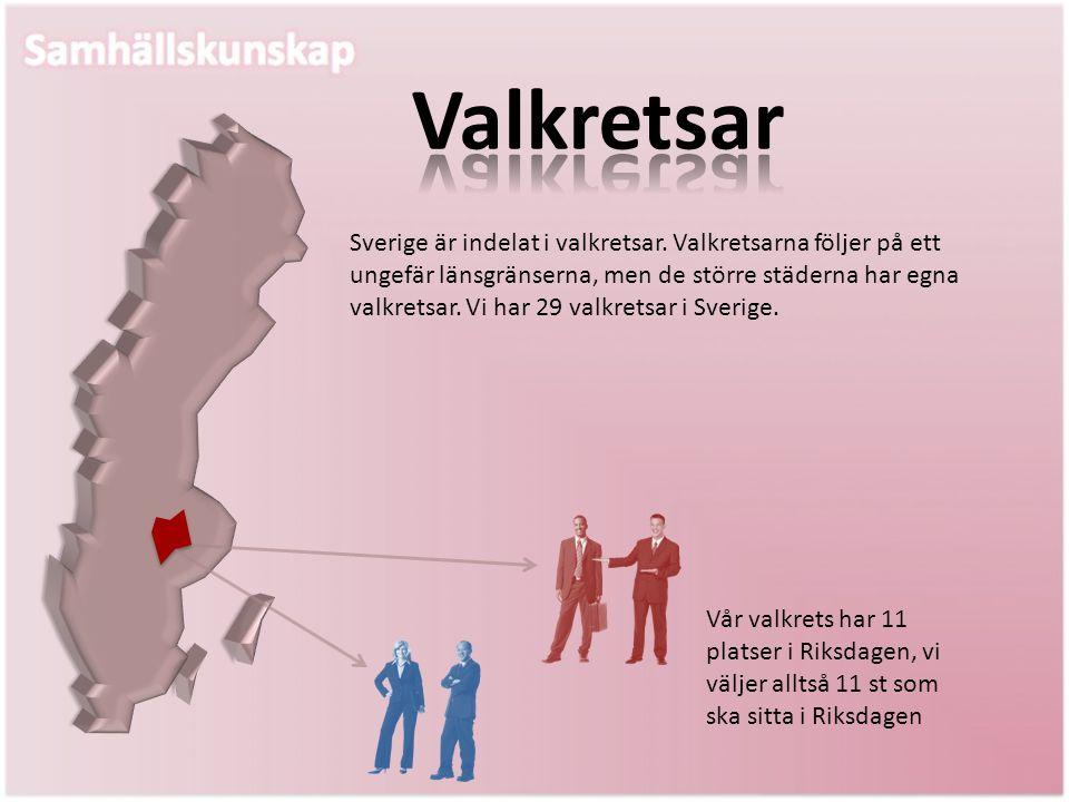 Sverige är indelat i valkretsar. Valkretsarna följer på ett ungefär länsgränserna, men de större städerna har egna valkretsar. Vi har 29 valkretsar i
