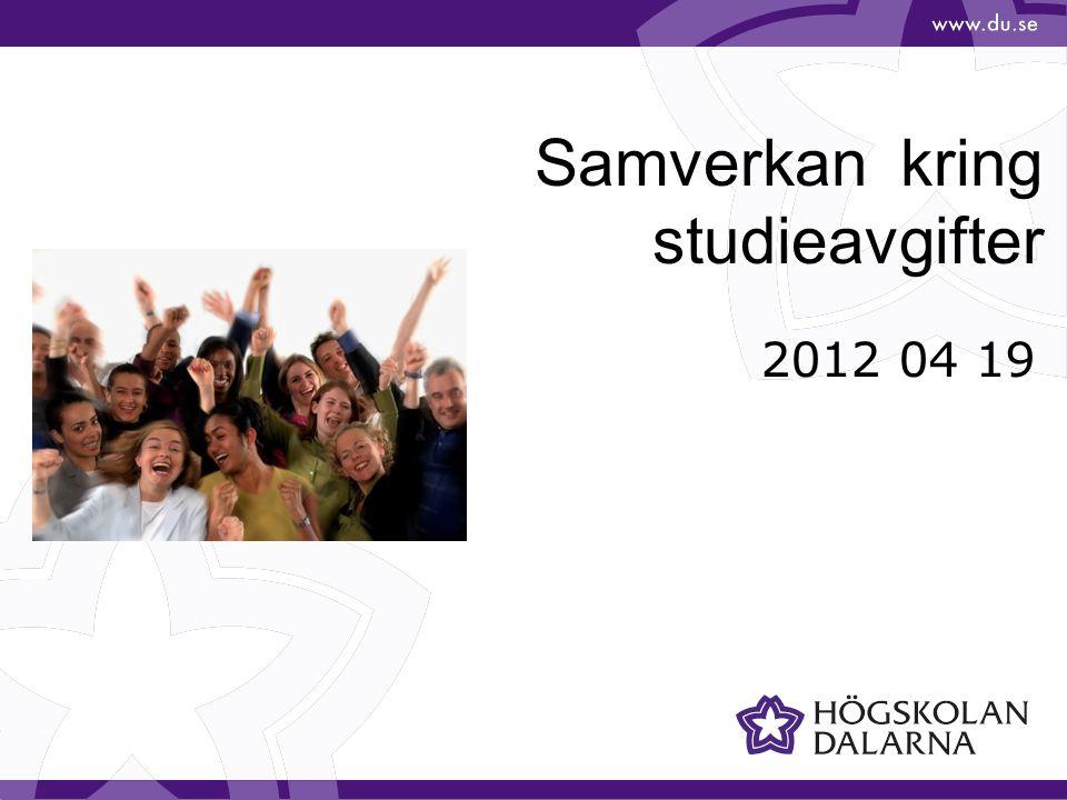 Samverkan kring studieavgifter 2012 04 19