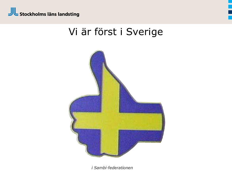 Vi är först i Sverige i Sambi-federationen