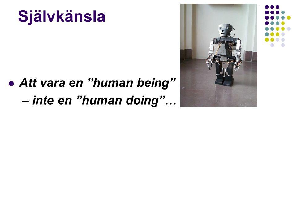 Självkänsla Att vara en human being – inte en human doing …