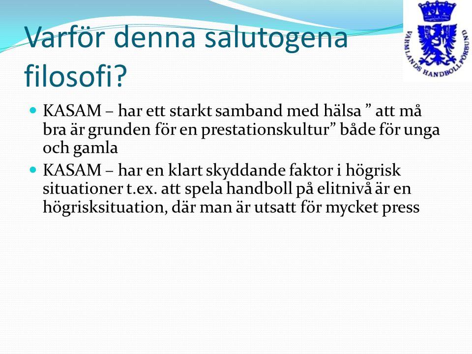 Varför denna salutogena filosofi.KASAM – är inte genetiskt utan miljöbetingat Värmlands andan .