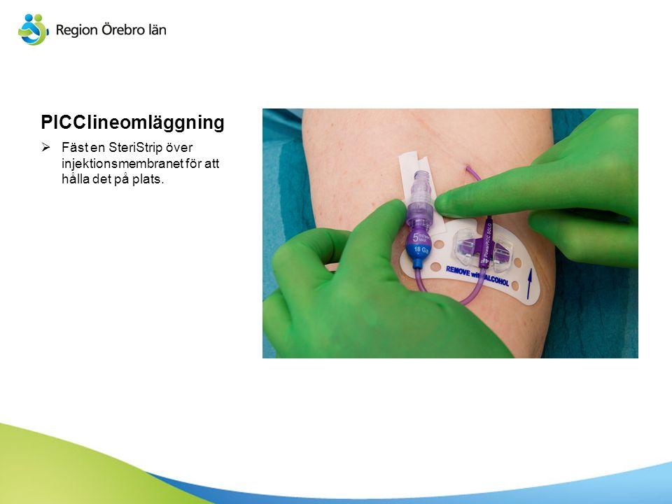 PICClineomläggning  Fäst en SteriStrip över injektionsmembranet för att hålla det på plats.