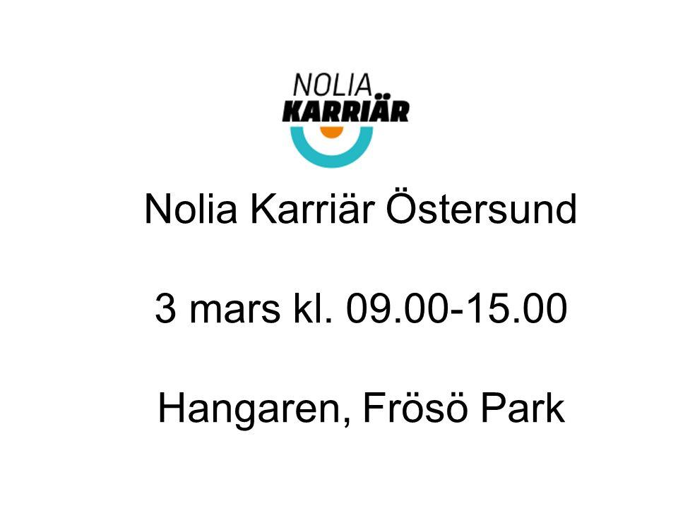 Nolia Karriär Östersund 3 mars kl. 09.00-15.00 Hangaren, Frösö Park
