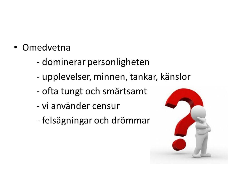Sexualdriften Utvecklingen utgår från sexualdriften Fem faser T.ex.