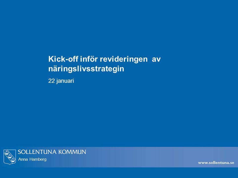 Anna Hamberg Kick-off inför revideringen av näringslivsstrategin 22 januari