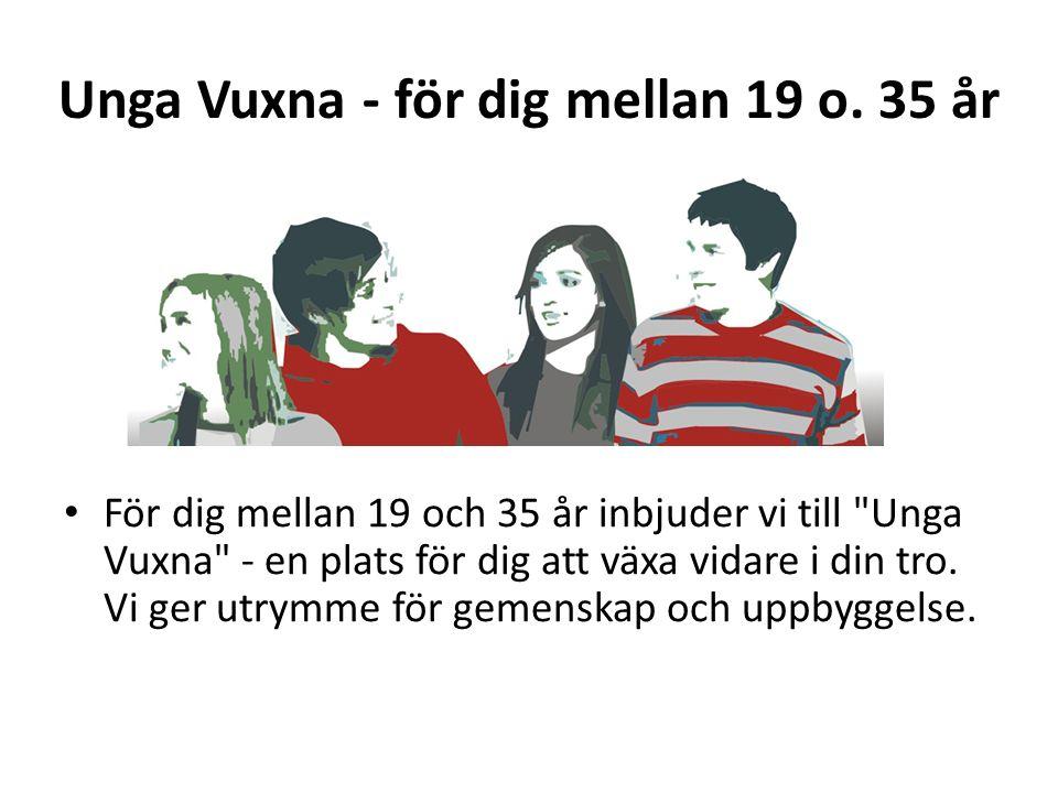 Unga Vuxna - för dig mellan 19 o.