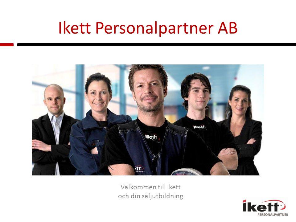 Ikett Personalpartner AB Välkommen till Ikett och din säljutbildning