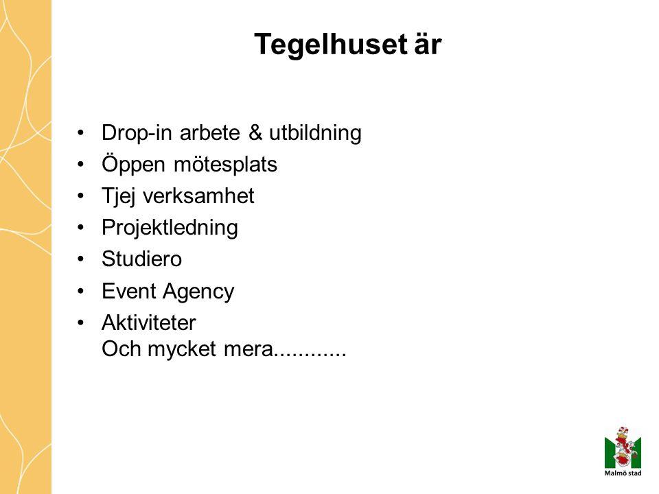 Tegelhuset är Drop-in arbete & utbildning Öppen mötesplats Tjej verksamhet Projektledning Studiero Event Agency Aktiviteter Och mycket mera...........