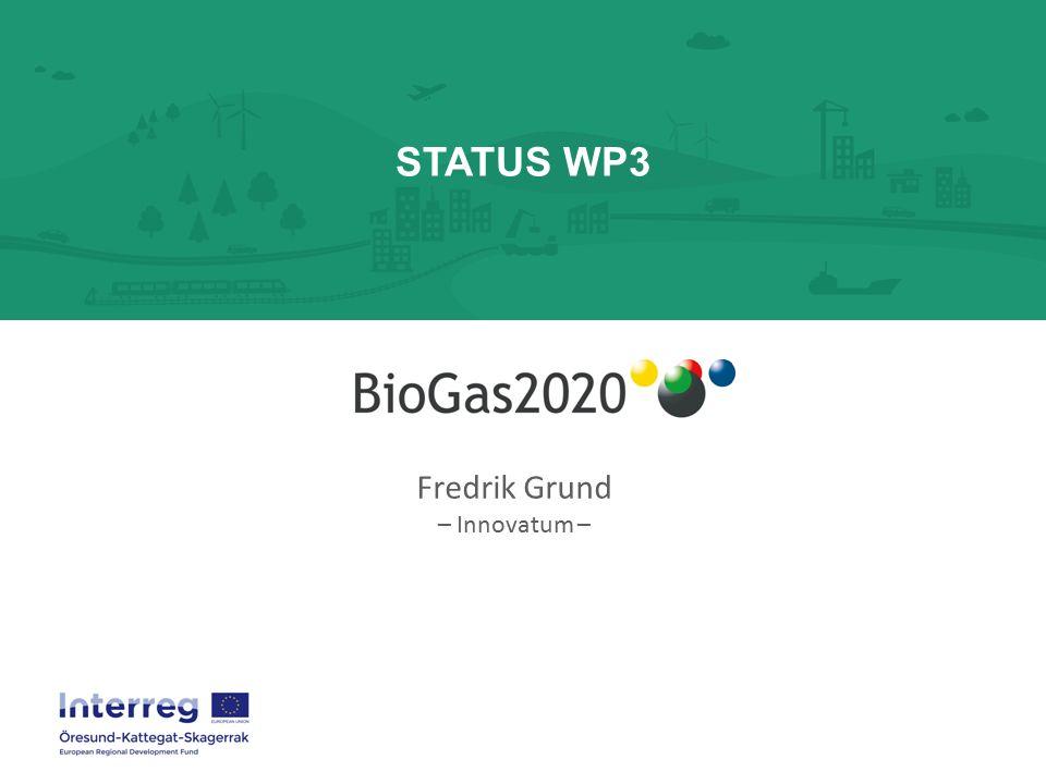STATUS WP3 Fredrik Grund – Innovatum –