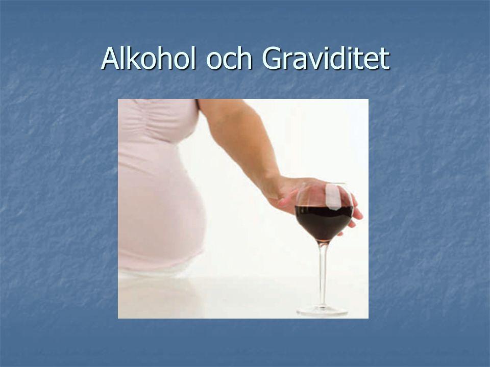 Alkohol och Graviditet