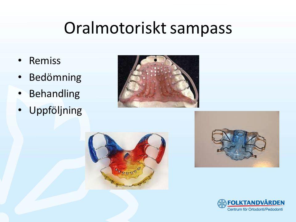 Oralmotoriskt sampass Remiss Bedömning Behandling Uppföljning