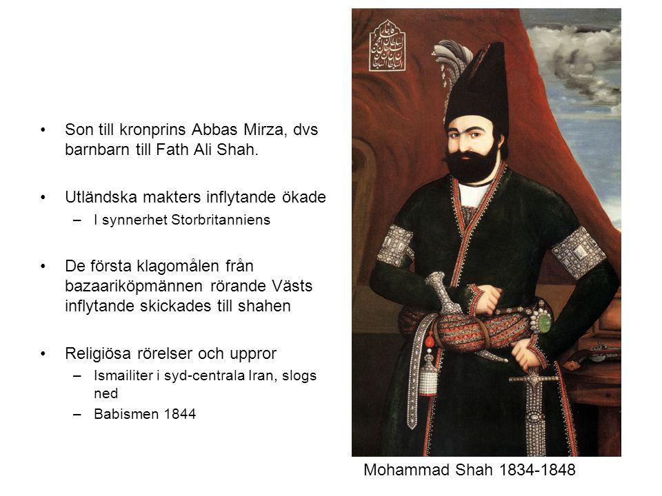 Son till kronprins Abbas Mirza, dvs barnbarn till Fath Ali Shah. Utländska makters inflytande ökade –I synnerhet Storbritanniens De första klagomålen