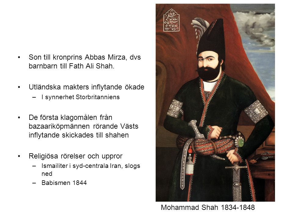 Son till kronprins Abbas Mirza, dvs barnbarn till Fath Ali Shah.