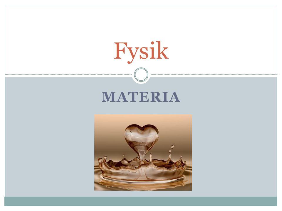MATERIA Fysik
