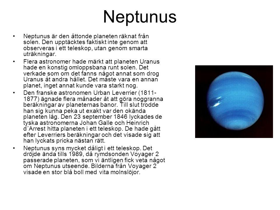 Neptunus Neptunus är den åttonde planeten räknat från solen.