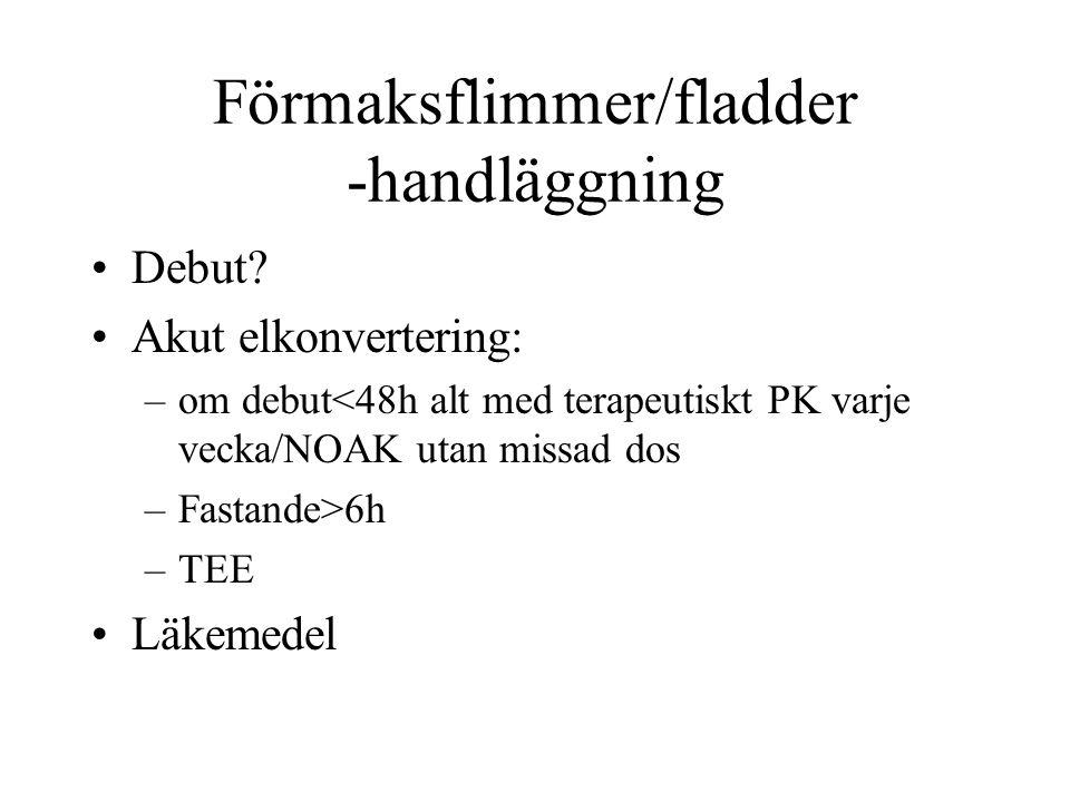 Förmaksflimmer/fladder -handläggning Debut.