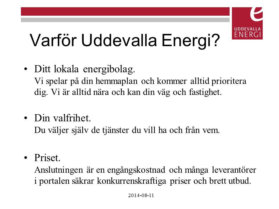 Varför Uddevalla Energi? Ditt lokala energibolag. Vi spelar på din hemmaplan och kommer alltid prioritera dig. Vi är alltid nära och kan din väg och f