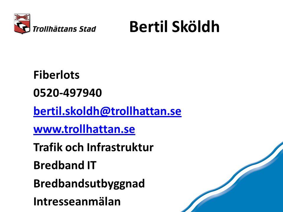 Bertil Sköldh Fiberlots 0520-497940 bertil.skoldh@trollhattan.se www.trollhattan.se Trafik och Infrastruktur Bredband IT Bredbandsutbyggnad Intresseanmälan
