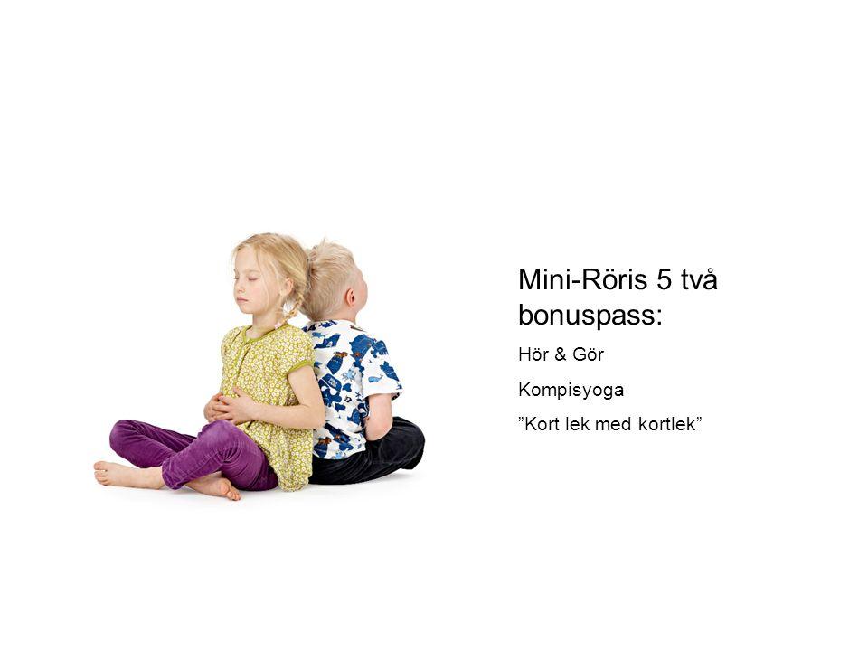 Mini-Röris 5 två bonuspass: Hör & Gör Kompisyoga Kort lek med kortlek