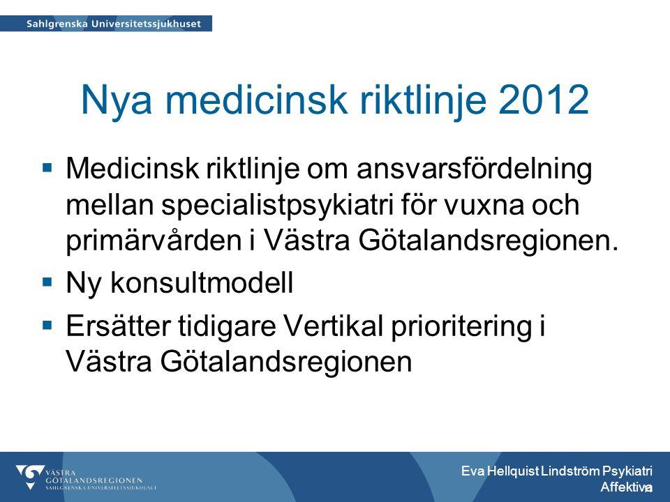 Nya medicinsk riktlinje 2012  Medicinsk riktlinje om ansvarsfördelning mellan specialistpsykiatri för vuxna och primärvården i Västra Götalandsregionen.