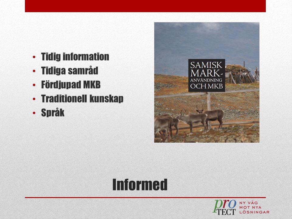 Informed Tidig information Tidiga samråd Fördjupad MKB Traditionell kunskap Språk