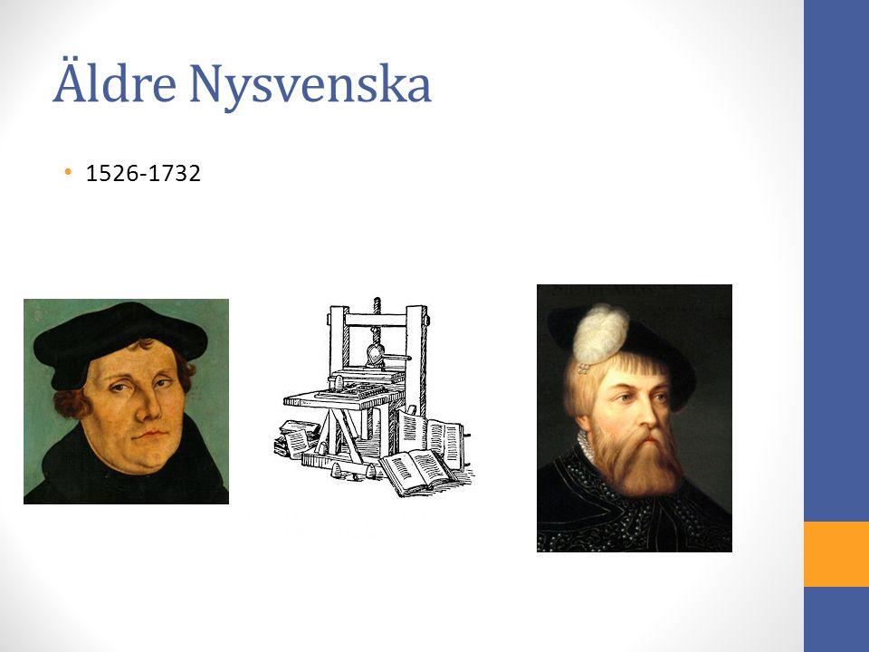 Äldre Nysvenska 1526-1732