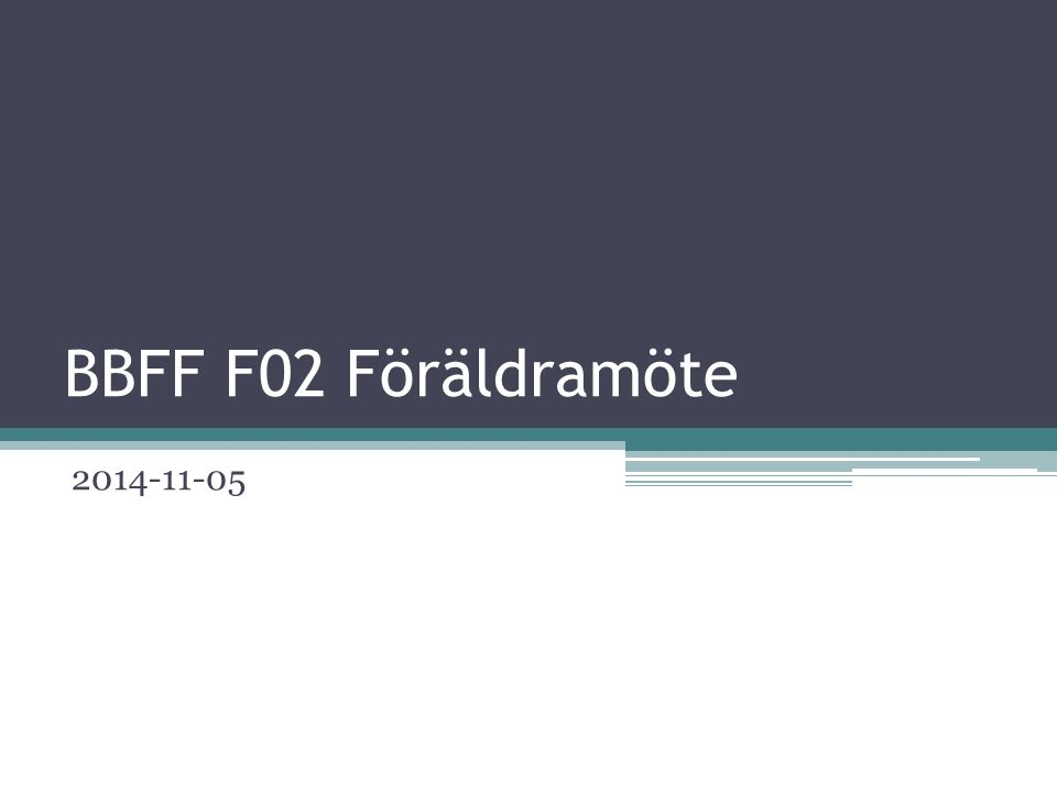 BBFF F02 Föräldramöte 2014-11-05